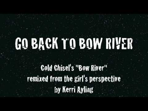 GO BACK TO BOW RIVER