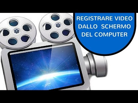 COME REGISTRARE UN VIDEO DAL COMPUTER