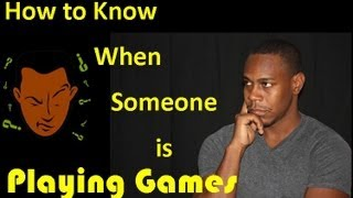 How to know when someone is playing games?