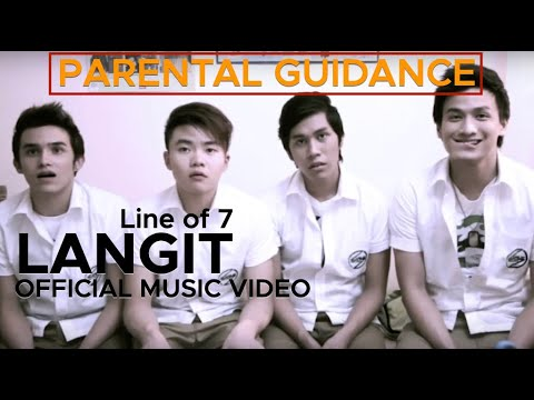 LANGIT Line of 7 (Official Music Video)