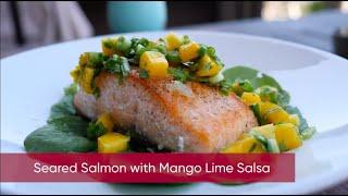 Seared Salmon with Mango Lime Salsa