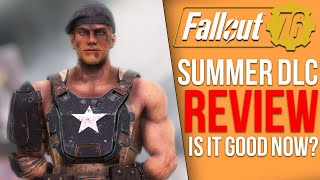 Fallout 76 Summer DLC Review - Is it good now?
