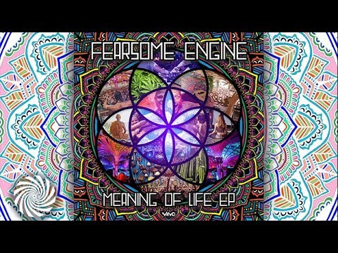 Fearsome Engine - The Meaning of Life