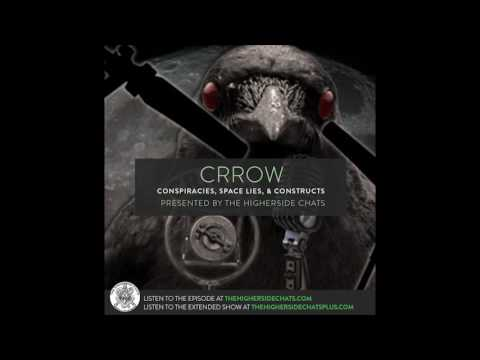 Crrow | Conspiracies, Space Lies, & Constructs