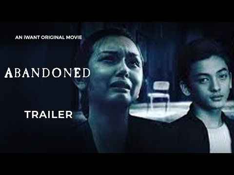 Abandoned Full Trailer | iWant Original Movie