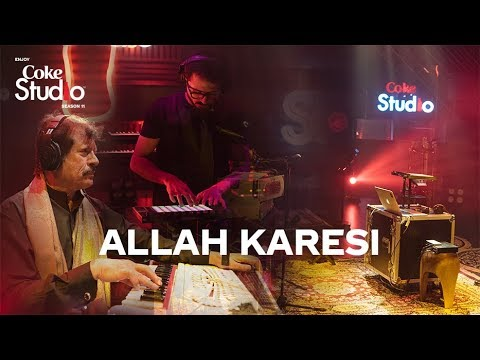 Allah Karesi, Attaullah Khan Esakhelvi and Sanwal Esakhelvi, Coke Studio Season 11, Episode 3.