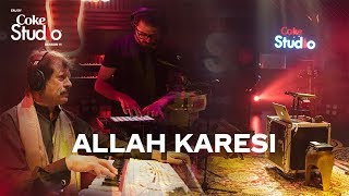 Coke Studio Season 11| Allah Karesi| Attaullah Khan Esakhelvi and Sanwal Esakhelvi