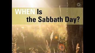 When Is the Sabbath Day?