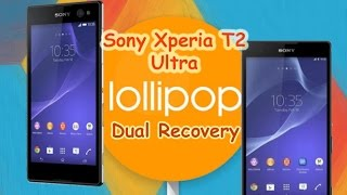Install Dual Recovery In Sony Xperia T2 Ultra And T2 Ultra Dual