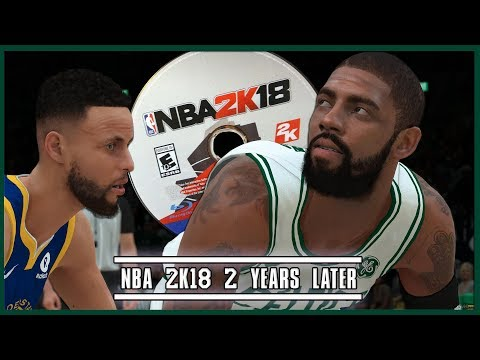 NBA 2K18 2 Years Later: A Perfect Disaster (Ranking The Top 2Ks Of All Time P.12)