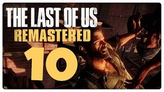 Let's Play THE LAST OF US REMASTERED Part 10: Bill hat ein Auto?