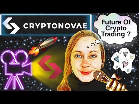Cryptonovae the future of crypto trading  | CMO explains!