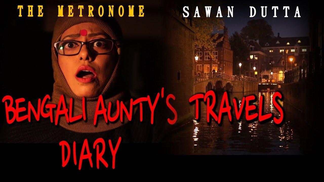 BENGALI AUNTY'S TRAVEL DIARY | Trailer | Sawan Dutta | The Metronome