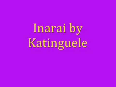 Inarai~Katinguele