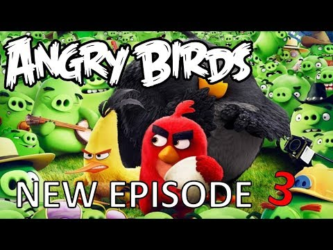 Angry Birds cartoons for kids new funny episodes Angry Birds movie for children new season #3...