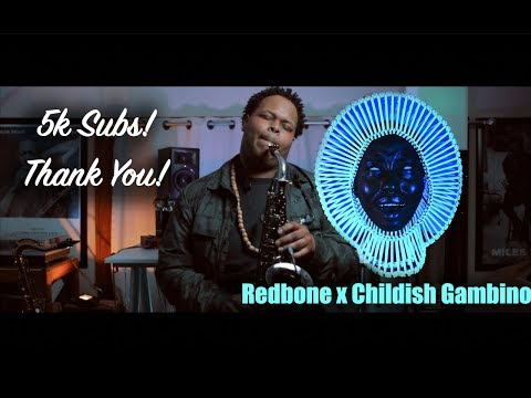 Redbone X Childish Gambino | 5k Thank You! (Ashton Blaak Saxophone Cover)