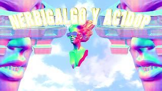 NerbiGalgo & A c 1 d o p /// 🌎M A Ñ A N A🌎 (prod. A c 1 d o p)