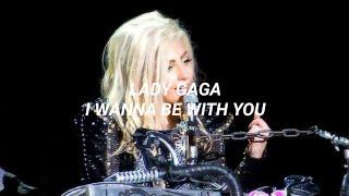 Lady Gaga - I Wanna Be With You (Sub Español)
