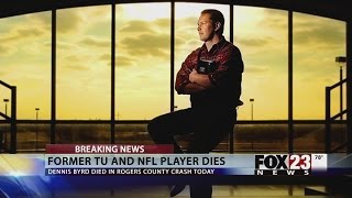 Former NFL player Dennis Byrd killed in Rogers County crash