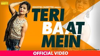 Teri Baat Mein || Amit Hooda, Preet Mohit & Geet Arora || Sachin Boomker | Latest Haryanvi Song 2017