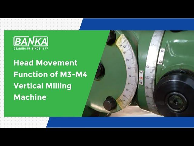 3 Type Head Movement of M3-M4 Vertical Milling Machine (हिंदी)