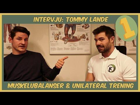 Intervju #1 Tommy Lande - Muskelubalanser & Unilateral trening
