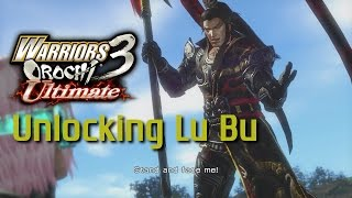 Warriors Orochi 3 Ultimate [PS4] | Unlocking Lu Bu
