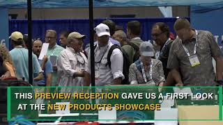 ICAST 2018: New Product Showcase Preview Reception