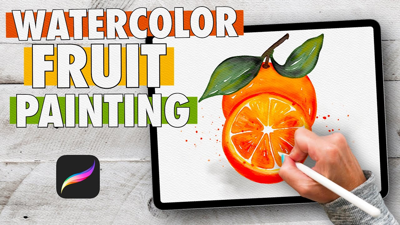 How to Paint REALISTIC Watercolor Fruit | **EASY** | PROCREATE TUTORIAL