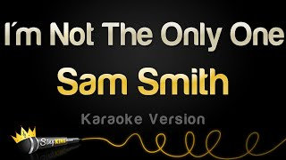 Baixar - Sam Smith I M Not The Only One Karaoke Version Grátis