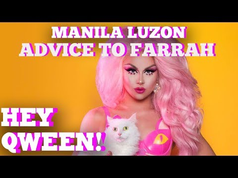 Manila Luzon's Advice To Farrah Moan & Drag Race Season 9 Qweens: Hey Qween HIGHLIGHT