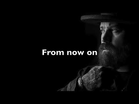 ZAC BROWN BAND - FROM NOW ON (LYRICS) (THE GREATEST SHOWMAN)