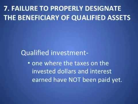 7 Failure to designate a beneficiary for qualified assets- Most common mistiakes of creating a trust