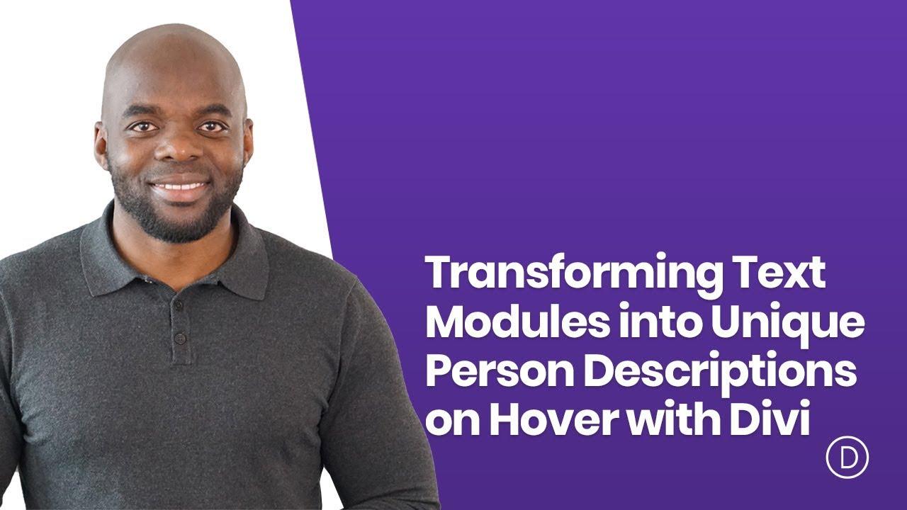 Transforming Text Modules into Unique Person Descriptions on Hover