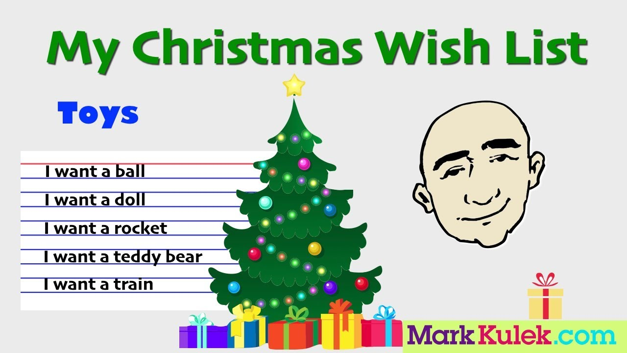 My Christmas Wish List.My Christmas Wish List I Want Toys English Speaking Practice Learn The Basics