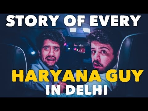 Story of Every Haryana Guy in Delhi (ODF)