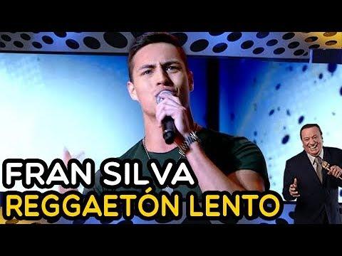 FRAN SILVA - Reggaetón Lento | PROGRAMA RAUL GIL