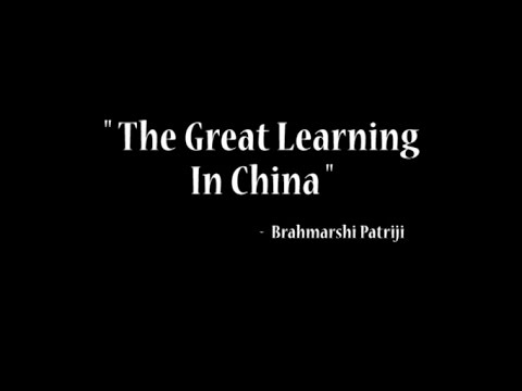 The Great Learning in China