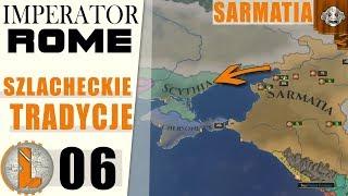 Polska Szlachta na Krymie!  Imperator Rome  Sarmatia ⚔️ 06