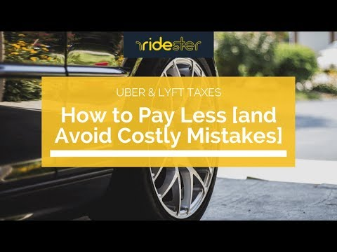Uber & Lyft Taxes: How to Pay Less [and Avoid Costly Mistakes]