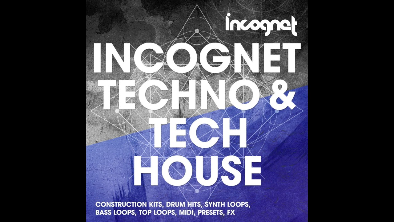 Incognet Techno And Tech House Sample Pack - YouTube