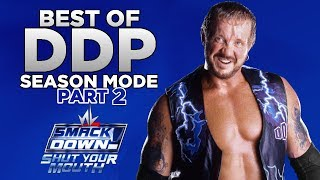 nL Highlights - Best of DDP SEASON MODE [PART 2] (WWE Smackdown: Shut Your Mouth)