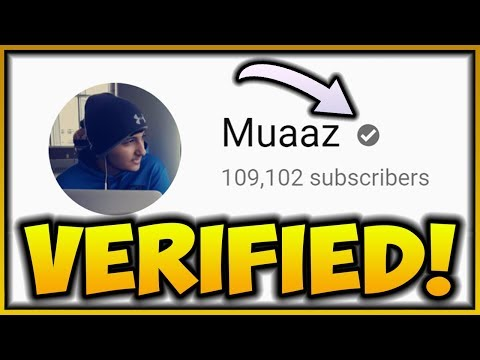 How To Get VERIFIED On YouTube IN 2018! ☑️ HOW I GOT VERIFIED ON YOUTUBE!!