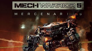 MechWarrior 5 Mercs -  Launch