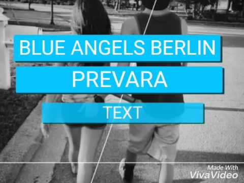 BLUE ANGELS BERLIN - PREVARA ( TEXT)