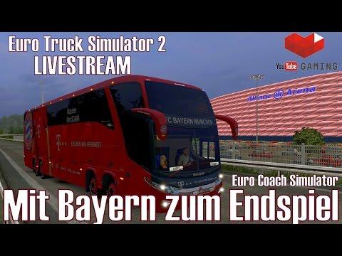 ETS2 I LIVESTREAM ★ Mit Bayern zum Endspiel ★ #215 Euro Coach Simulator [Deutsch/HD]