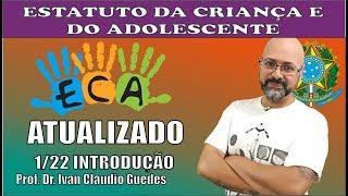 Estatuto da Criança e do Adolescente   Lei 8069 1990   ECA LEITURA ATUALIZADA vídeo 1/22