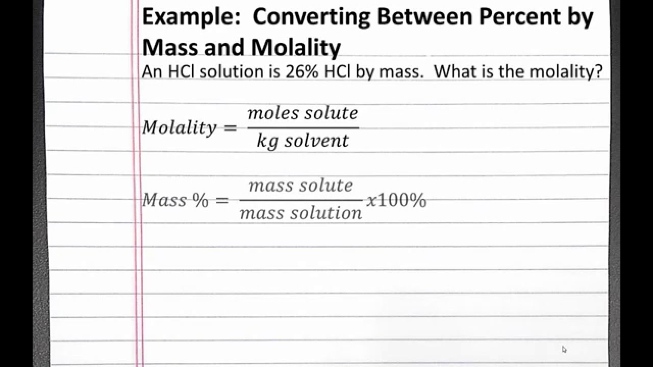 Chemistry 201 Solutions Converting Between Percent By Mand Molality
