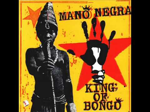 Mano Negra-Welcome in Occident-KING OF BONGO