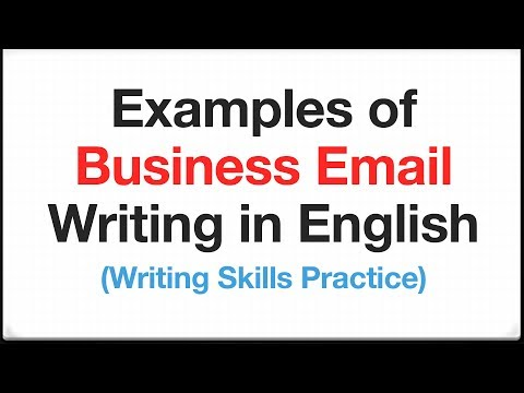Examples Of Business Email Writing In English - Writing Skills Practice